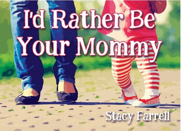 Id rather be your mommy book