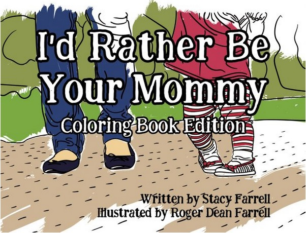 Id rather be your mommy coloring book