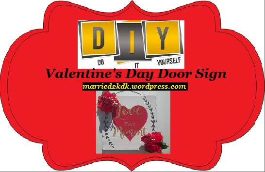 DIY Valentines sign 2